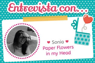 Entrevista scrapbooking Paper Flower in my head